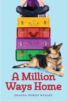 MILLION WAYS HOME by Diana Winget