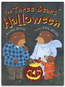 THE THREE BEARS' HALLOWEEN, by Kathy Duval, illustrated by Paul Meisel