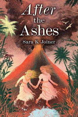 AFTER THE ASHES by Sara Joiner
