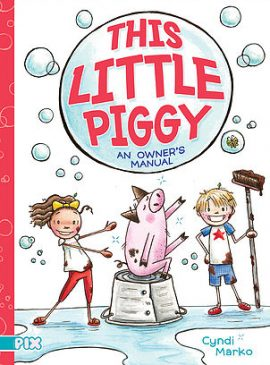 THIS LITTLE PIGGY by Cyndi Marko