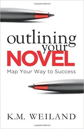 OUTLINING YOUR NOVEL by K.M. Weiland
