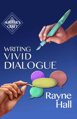 WRITING VIVID DIALOGUE