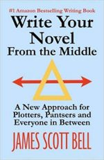 WRITE YOUR NOVEL FROM THE MIDDLE